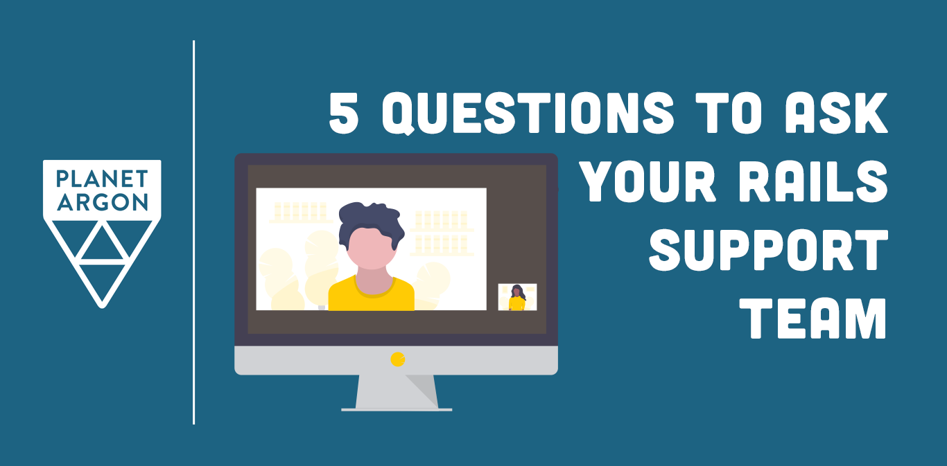 5 Questions to Ask Your Ruby on Rails Support Team