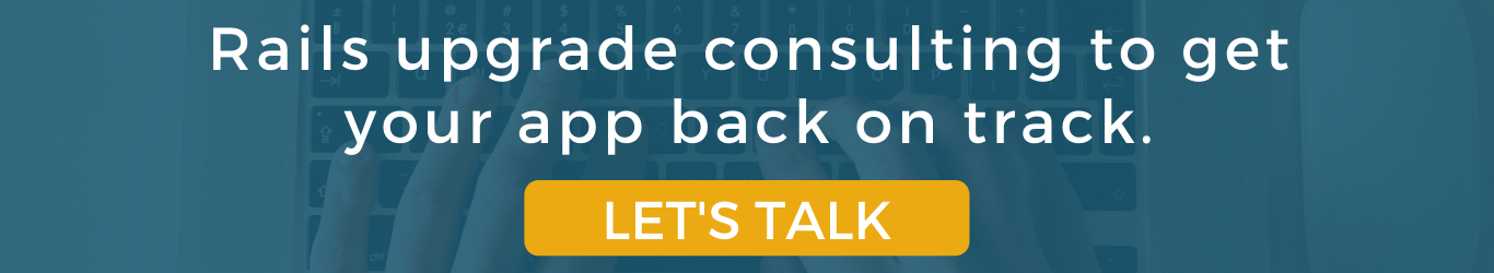 Rails upgrade consulting to get your app back on track