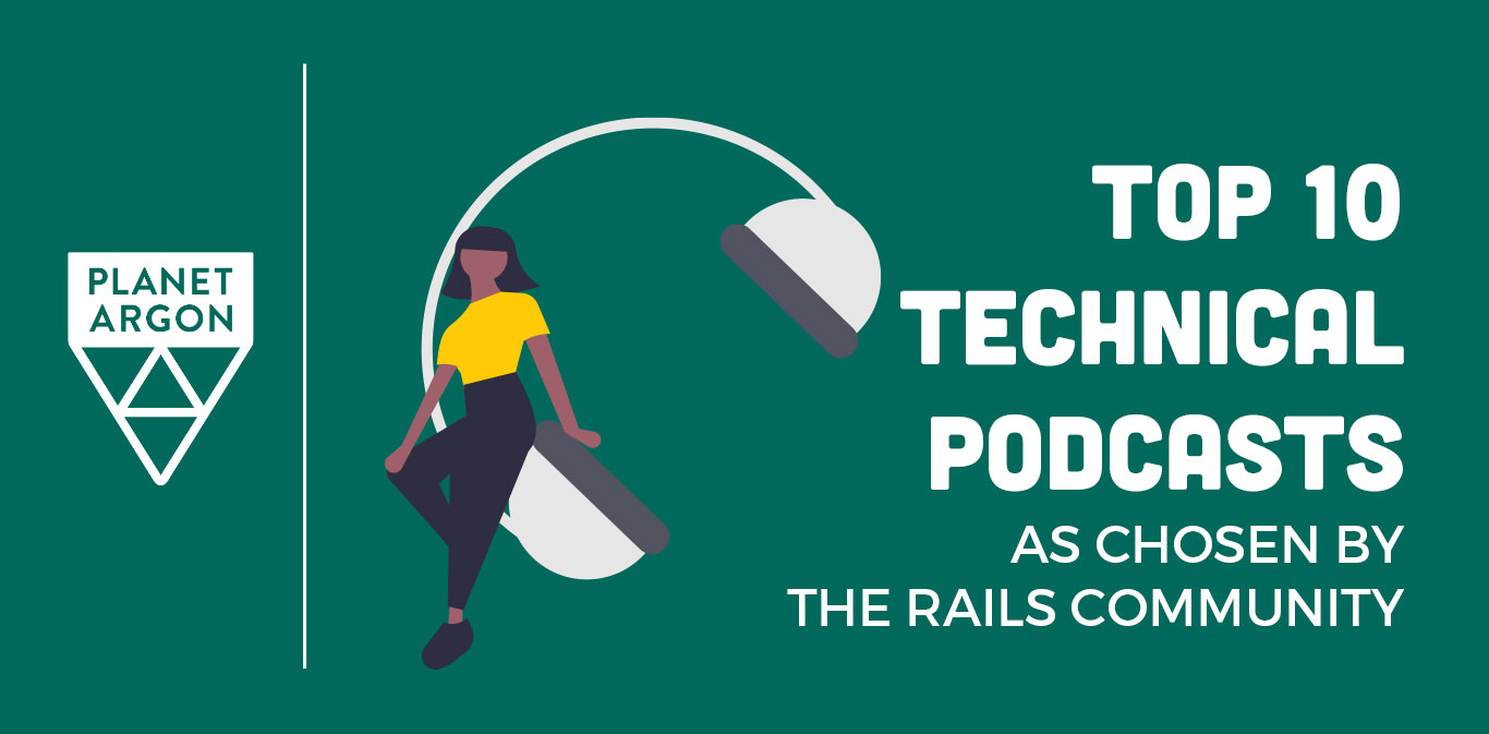 Top 10 Technical Podcasts (as Chosen by the Rails Community)