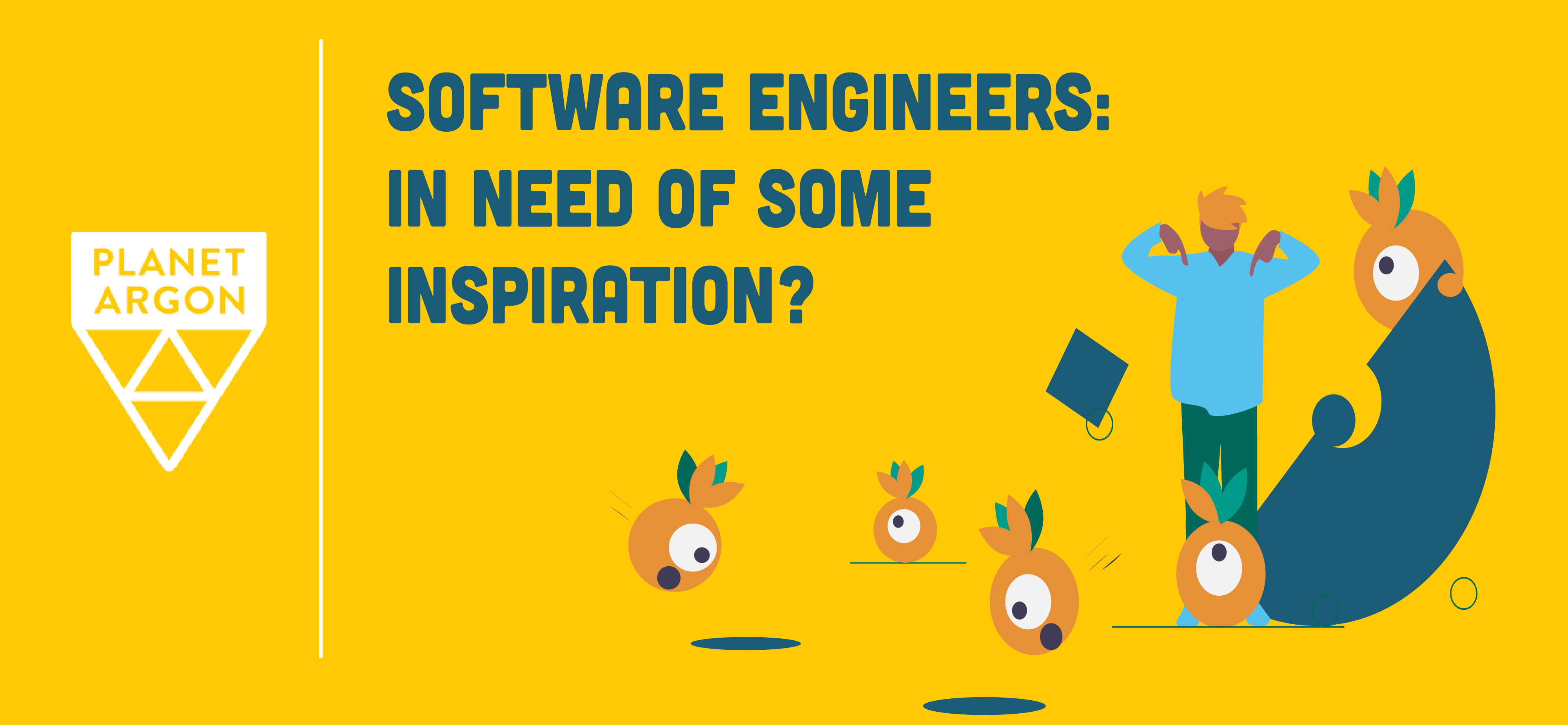 Software Engineers: In Need of Inspiration?